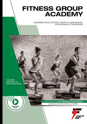 MANUALE DI FITNESS GROUP ACADEMY