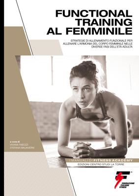 MANUALE DI FUNCTIONAL TRAINING AL FEMMINILE
