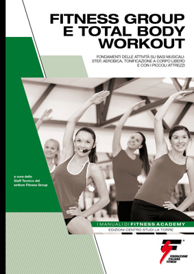 MANUALE DI FITNESS GROUP E TOTAL BODY WORKOUT
